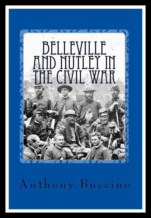 Belleville and Nutley, NJ, in the Civil War - a brief history