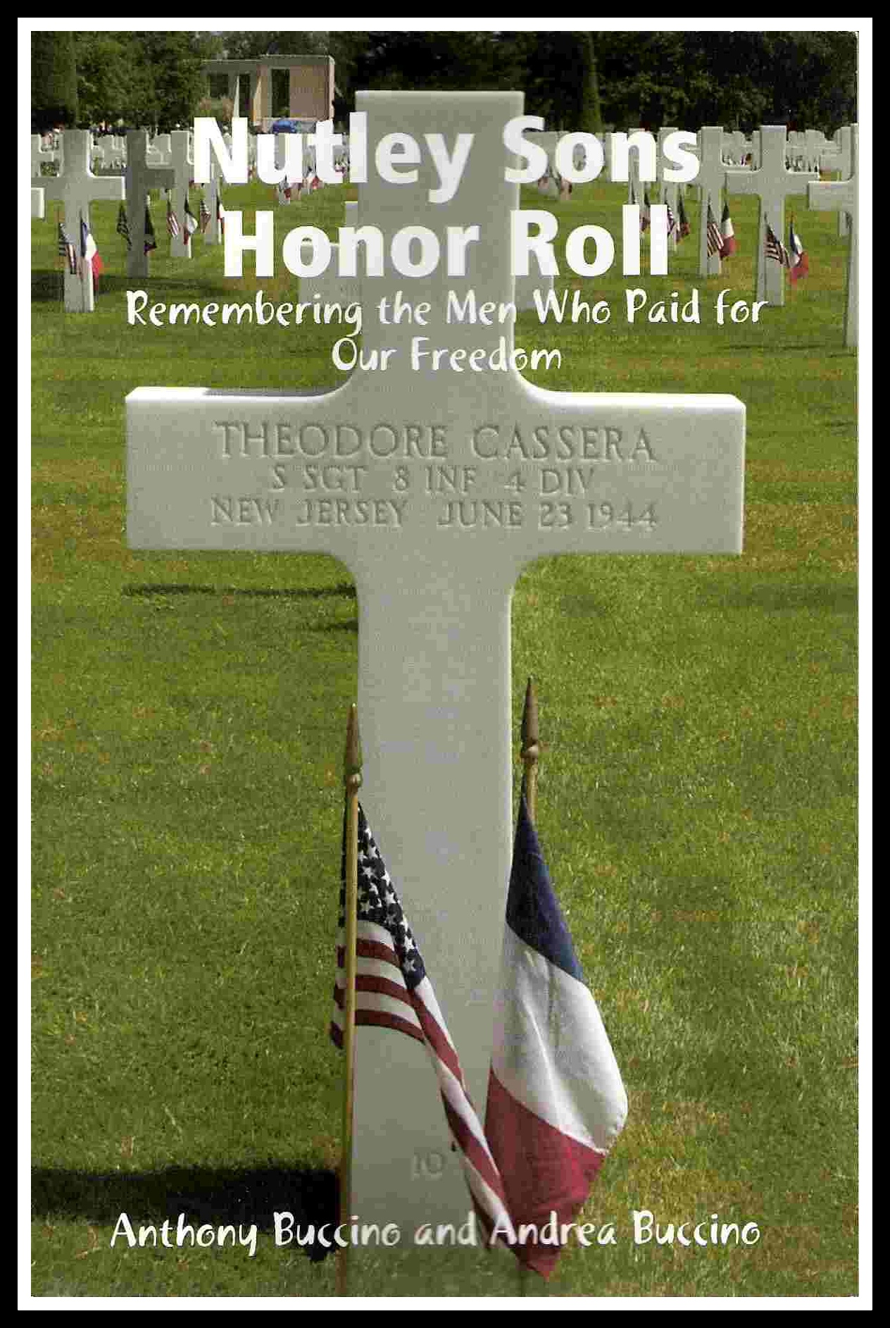 Nutley Sons Honor Roll- remembering the men who paid for our freedom