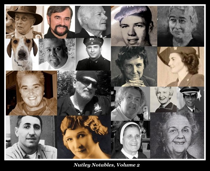 Nutley NJ Notables - Volume Two, by Anthony Buccino