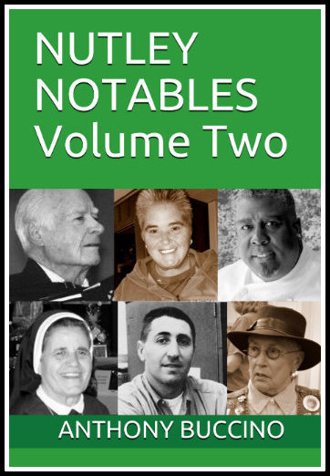 Nutley Notables, Volume Two by Anthony Buccino